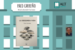 Paco Carreño #LaCulturaEnTuCasa